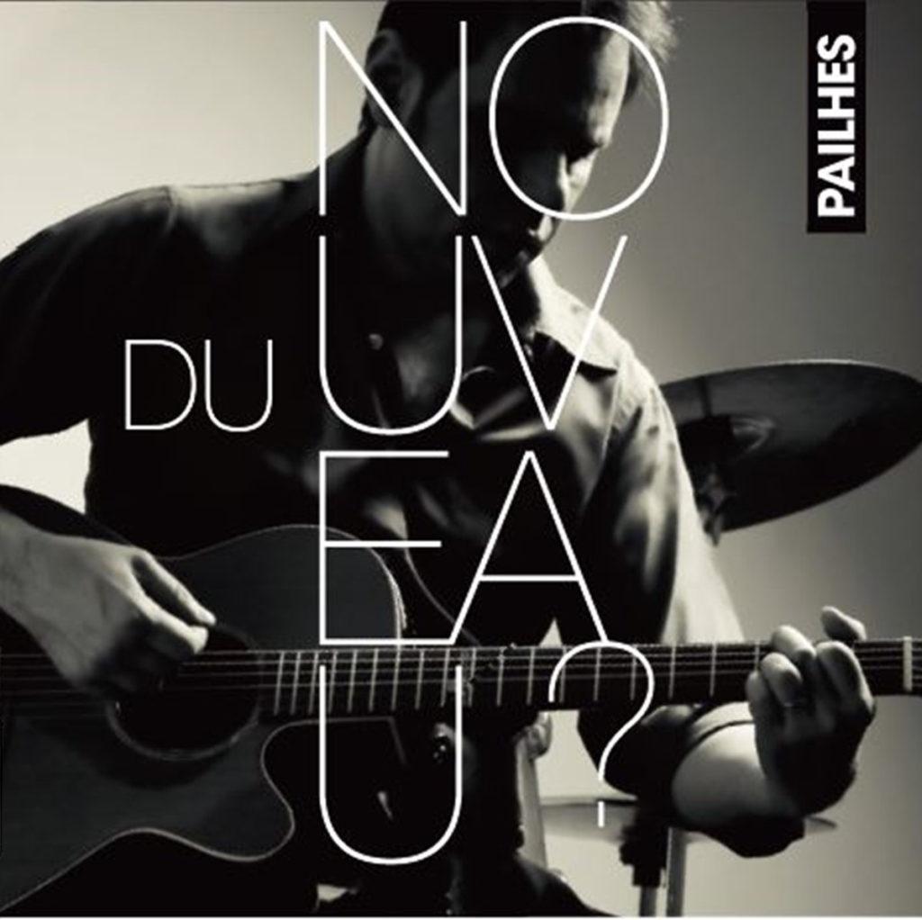 Lo Pailhes - Album Du Nouveau